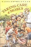 Taking Care of Moses, Barbara O'Connor, 0374380384