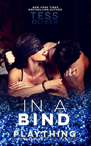 In A Bind Plaything Book 3 Kindle Edition By Tess Oliver