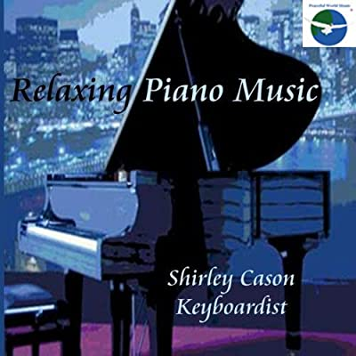 RELAXING PIANO MUSIC : Piano solos for background music - relaxing  instrumental music- new age music
