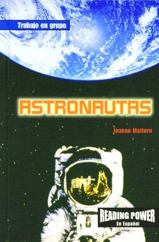Astronautas/Astronauts (Reading Power En Espanol; Trabajo En Grupo) (Spanish Edition) ebook