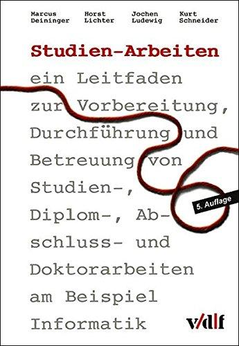 Studien-Arbeiten Taschenbuch – 1. Oktober 2005 Marcus Deininger Horst Lichter Jochen Ludewig Kurt Schneider