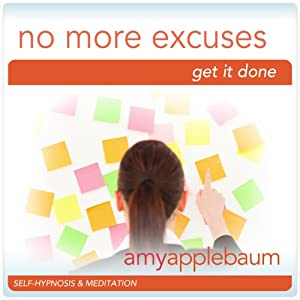 No More Excuses (Self-Hypnosis & Meditation) Speech