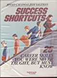 img - for Success Shortcuts - 25 Career Skills You Were Never Taught, But Must Know book / textbook / text book