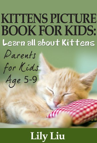 Children's Book About Kittens: A Kids Picture Book About Kittens with Photos and Fun Facts