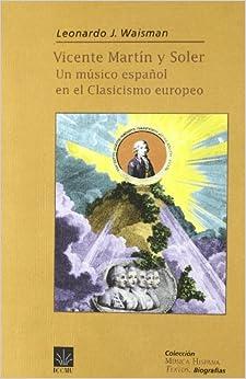 Book VICENTE MARTIN Y SOLER. UN MUSICO ESPA¥OL EN EL CLASICISMO E