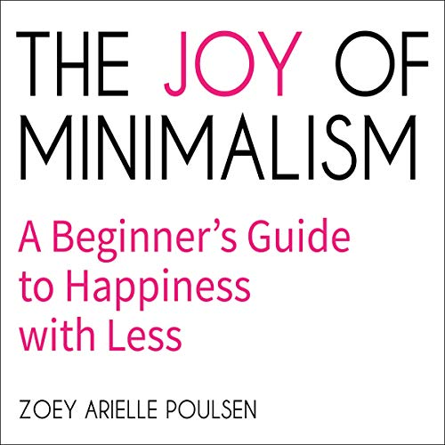 Pdf Home The Joy of Minimalism: A Beginner's Guide to Happiness with Less
