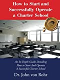 """Dr. von Rohr is a force in charter schools in the United States"" Joan Lange, National Schools Director, The Challenge Foundation. ""Dr. von Rohr's Spartanburg Preparatory School exemplifies the original ideals of the charter school movement. His dedi..."