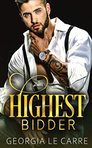 Highest Bidder by Georgia Le Carre