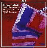 George Antheil: Piano Concertos Nos. 1 & 2; a Jazz Symphony; Jazz Sonata