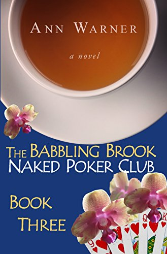 Poker Club - The Babbling Brook Naked Poker Club - Book Three