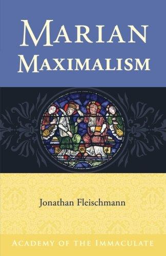 Marian Maximalism