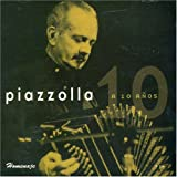 A 10 Aos by Piazzolla, Astor