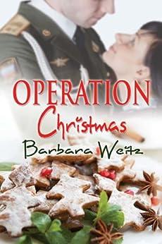 Operation Christmas by [Weitz, Barbara]