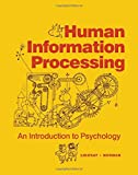 img - for Human Information Processing: Introduction to Psychology by Lindsay Peter H. Norman Donald A. (1972-07-01) Hardcover book / textbook / text book