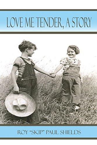 Love Me Tender: A Story