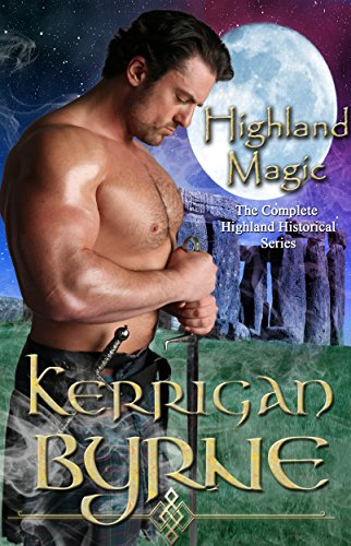 Highland Magic: The Complete Highland Historical - Historical Series