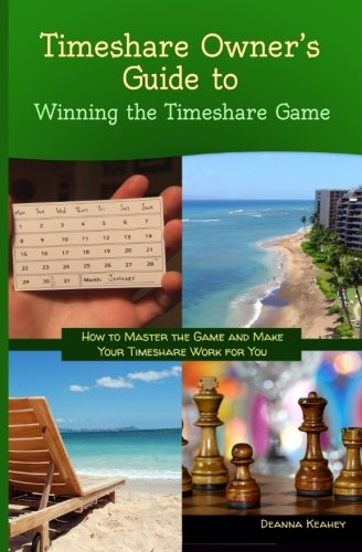 Timeshare Owner's Guide to Winning the Timeshare Game (0988839237 14750191) photo