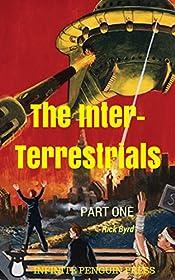 The Inter-Terrestrials: Part 1