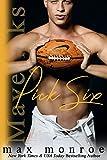 Pick Six (Mavericks Tackle Love Book 2)