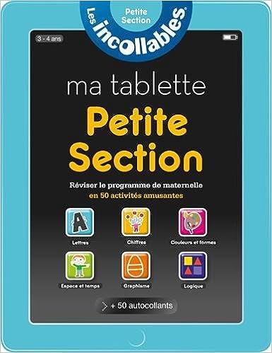 Livre gratuits en ligne Incollables - Ma tablette petite section pdf epub