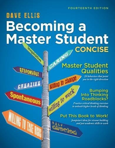 Becoming a Master Student: Concise (Textbook-specific CSFI) 14th edition by Ellis, Dave (2014) Paperback