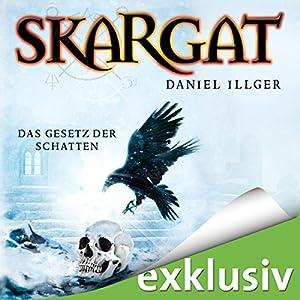 Das Gesetz der Schatten (Skargat 2) Hörbuch