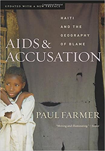 image for AIDS and Accusation: Haiti and the Geography of Blame, Updated with a New Preface