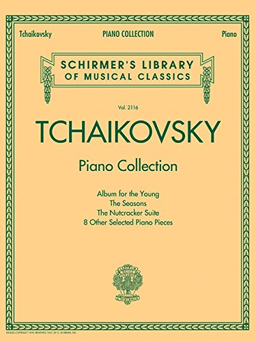 Tchaikovsky Piano Collection Schirmer Library of Classics Volume 2116 (Schirmers Library of Musical Classics) (Tapa Blanda)