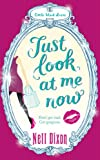 Just Look at Me Now, Nell Dixon, 0755354370