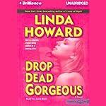 Drop Dead Gorgeous | Linda Howard