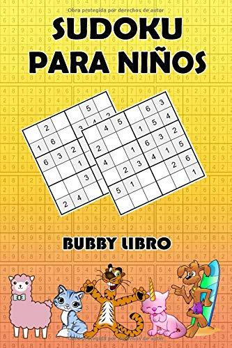 Sudoku Para Niños Gran 4x4, 6x6 y 9x9 sudokus para niños con divertidas imágenes de animales para entretenimiento y motivación, Volumen 1  [Libro, Bubby] (Tapa Blanda)