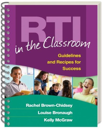 RTI in the Classroom: Guidelines and Recipes for Success by Rachel Brown-Chidsey Louise Bronaugh Kelly McGraw (2009-06-08) Spiral-bound