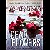 Dead Flowers (Julie Collins)