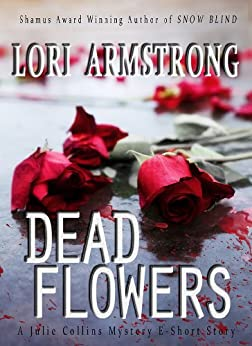 Dead Flowers (Julie Collins) by [Armstrong, Lori]