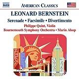 Bernstein:  Serenade, Facsimile, Divertimento