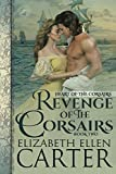 Revenge of the Corsairs (Heart of the Corsairs) by  Elizabeth Ellen Carter in stock, buy online here