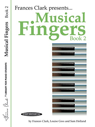 Musical Fingers, Bk 2 (Frances Clark Library for Piano Students)