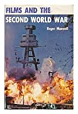 Films and the Second World War, Roger Manvell, 0498014738