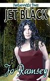 Jet Black, Jo Ramsey, 1608206300