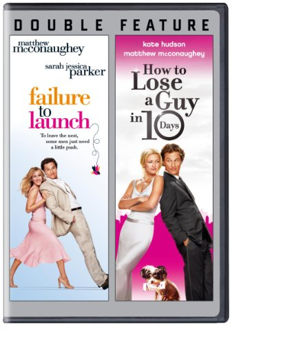 Failure To Launch / How To Lose A Guy in 10 Days (DBFE)