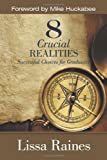 8 Crucial Realities, Lissa Raines, 161507158X