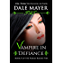 Vampire In Defiance (Family Blood Ties Book 5)