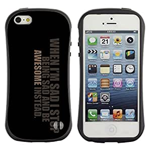 Fuerte Suave TPU GEL Caso Carcasa de Protección Funda para Apple Iphone 5 / 5S / Business Style Awesome Positive Great Cool Sad Life Quote