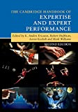 img - for The Cambridge Handbook of Expertise and Expert Performance (Cambridge Handbooks in Psychology) book / textbook / text book