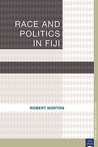 Race and Politics in Fiji (Pacific Studies series)