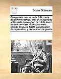 Cotejo de la conducta de S M con la de el Rey britanico, assi en lo acaecido antes de la convencion de 14 de enero de este anno de 1739 como en lo obrado despues, hasta la publicacion de represalias, y declaracion de Guerra, See Notes Multiple Contributors, 1171214952