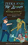Zeeka and the Zombies: Revenge of Zeeka (Revenge of Zeeka Science Fiction Series Book 1)