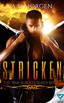 Stricken (The War Scrolls Book 1) by [Morgen, A.K.]