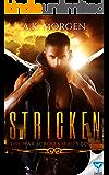 Stricken (The War Scrolls Book 1)