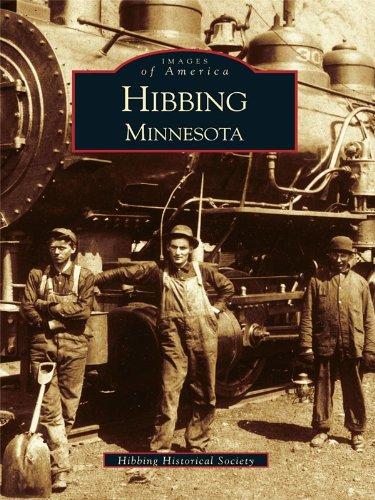 Hibbing (Images of America (Arcadia Publishing))
